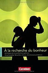 Espaces littéraires. À la recherche du bonheur: Anthologie de nouvelles francophones. Lektüre