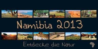 REWENI-Namibia-Kalender 2013: Entdecke die Natur