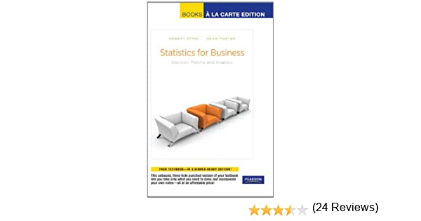 Amazon statistics for business decision making and analysis amazon statistics for business decision making and analysis books a la carte edition 9780321640901 robert a stine dean foster books fandeluxe