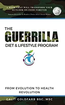 The Guerrilla Diet & Lifestyle Program