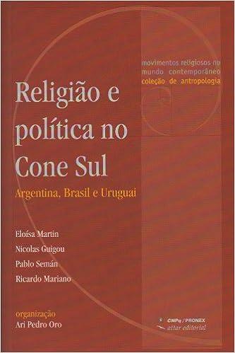 Book Religião e Politica no Cone-Sul (Em Portuguese do Brasil)
