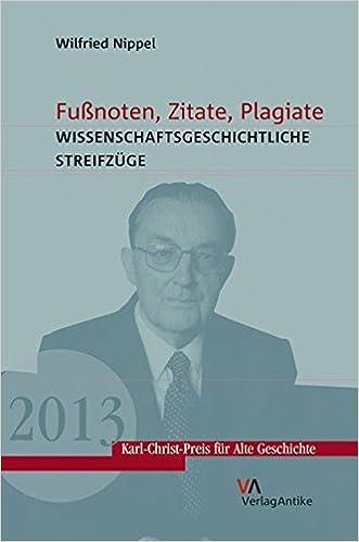 Fußnoten Zitate Plagiate Wissenschaftsgeschichtliche