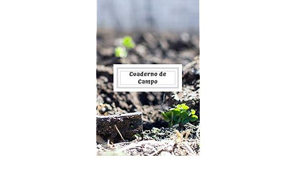 Cuaderno de Campo: Cuaderno de Jardinería con 110 Páginas ...