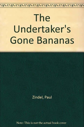 0060268468 - Paul Zindel: The Undertaker's Gone Bananas - Buch