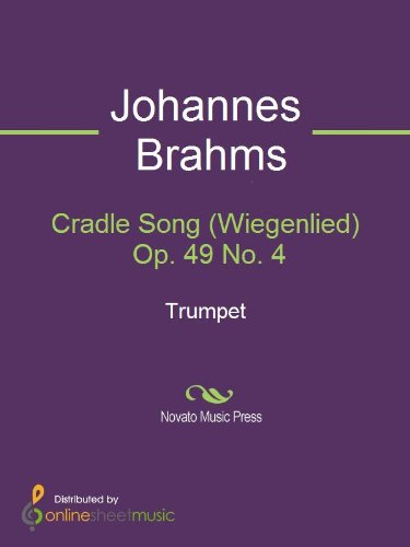 Cradle Song (Wiegenlied) Op. 49 No. 4 - Trumpet