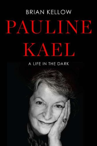 Image of Pauline Kael: A Life in the Dark