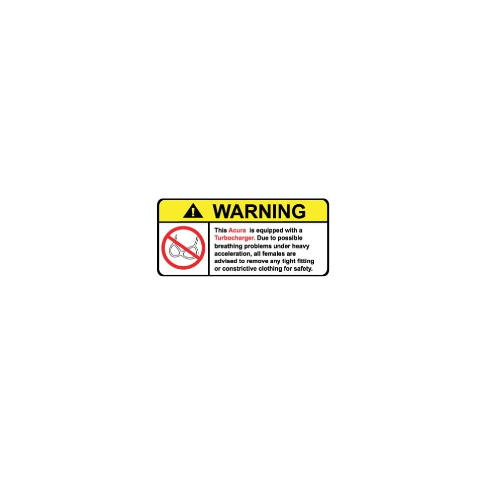 Acura Turbocharged Engine No Bra, Warning decal, sticker