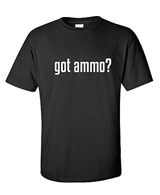 Got Ammo? Mens Military 2nd Amendment Funny Shooting Gun T Shirt