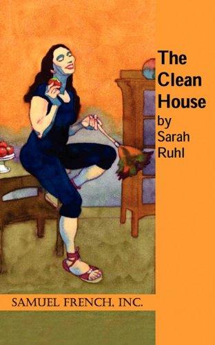 The Clean House [Sarah Ruhl] (Tapa Blanda)