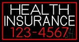 Health Insurance With Phone Number And Red Border Clear Backing Neon Sign 20'' Tall x 37'' Wide
