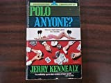 Front cover for the book Polo, Anyone? by Jerry Kennealy