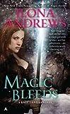 [(Magic Bleeds)] [Author: Ilona Andrews] published on (May, 2010)