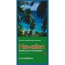 Hawaiian-English/English-Hawaiian Dictionary & Phrasebook