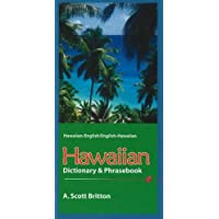 Hawaiian Dictionary & Phrasebook: Hawaiian-English/English-Hawaiian