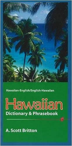 Hawaiian englishenglish hawaiian dictionary phrasebook a scott hawaiian englishenglish hawaiian dictionary phrasebook bilingual edition fandeluxe Image collections