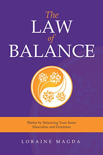 The law of balance thrive by balancing your inner masculine and the law of balance thrive by balancing your inner masculine and feminine by loraine fandeluxe Choice Image