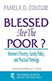 Blessed Are the Poor?, Pamela D. Couture, 0687036151