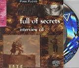 Full of Secrets Interview Disc by Pink Floyd