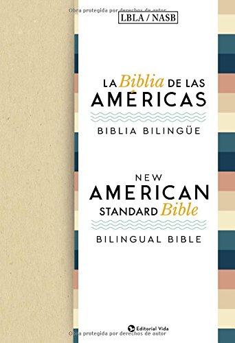 - La Biblia de las Américas / New American Standard Bible - Biblia Bilingüe (Spanish Edition)