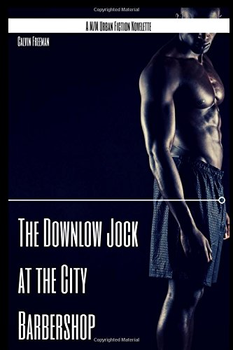 Search : The Downlow Jock at the City Barbershop: A M/M Urban Fiction Novelette (City Barbershop of Seattle)