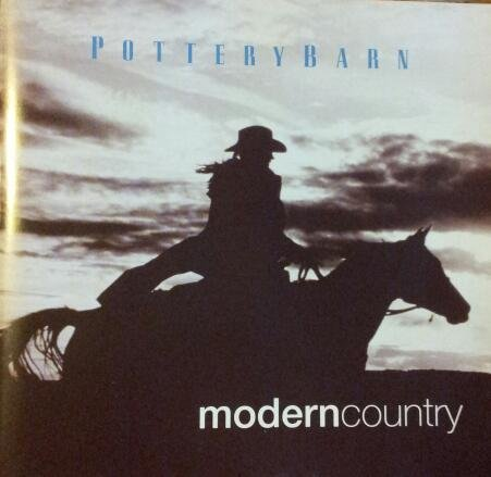 Pottery Barn: Modern Country [Audio CD]