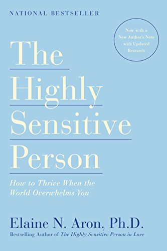 The Highly Sensitive Person: How to Thrive When the World Overwhelms You (Best Careers For Infj)