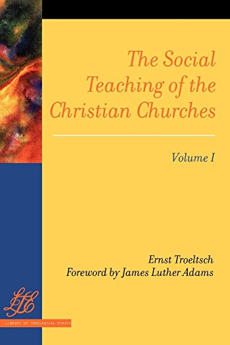 The Social Teaching of the Christian Churches Vol 1