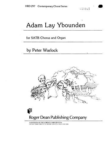 (Adam Lay Ybounden for SATB Chorus and Organ)