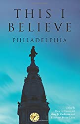 This I Believe: Philadelphia