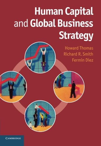 Human Capital and Global Business Strategy (Global Capital 1)