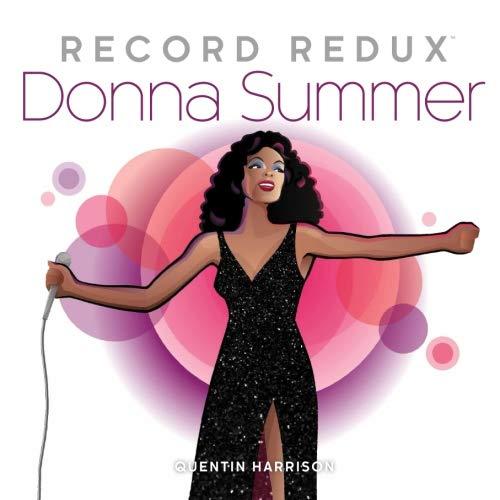 R.e.a.d Record Redux: Donna Summer (Volume 3) TXT