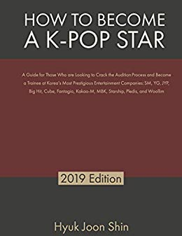Amazon com: How to Become a K-Pop Star: A Guide for Those Who are