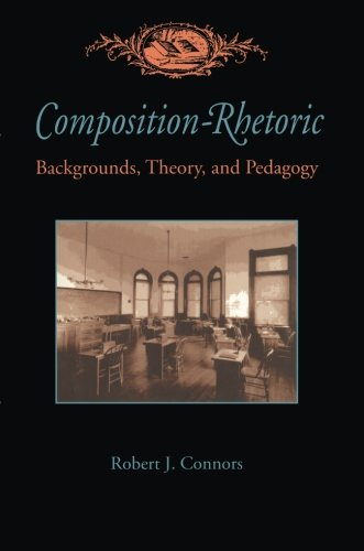 Composition-Rhetoric: Backgrounds, Theory, and Pedagogy (Composition, Literacy, and Culture)