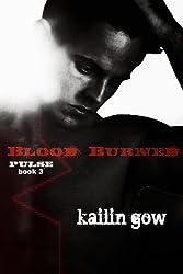 Blood Burned (PULSE, Book 3) (PULSE Vampire Series)