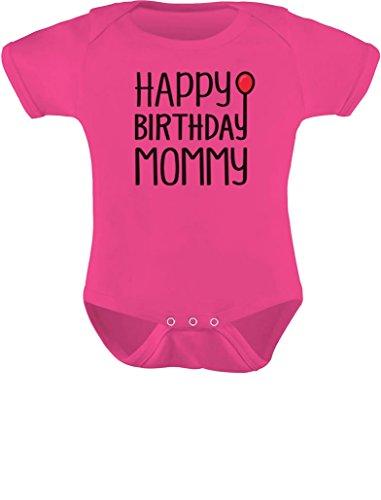 Tstars Happy Birthday Mommy Cute Boy/Girl Infant Mom's Gift Baby Bodysuit 6M Wow Pink