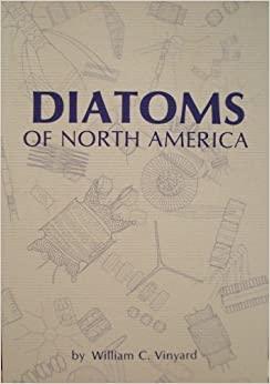 Diatoms of North America by W.C. Vineyard (1981-02-01)