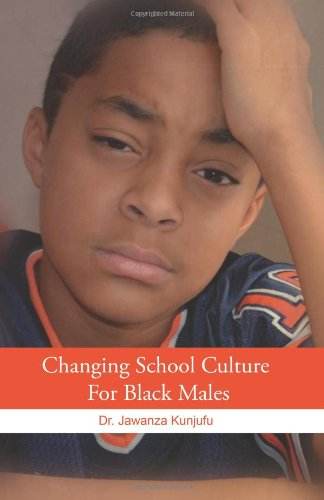 Changing School Culture for Black Males