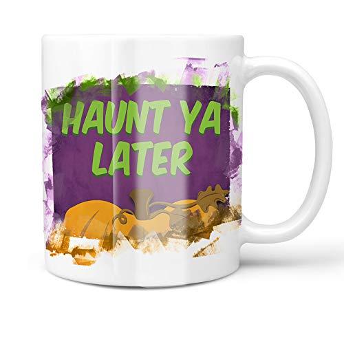 Neonblond 11oz Coffee Mug Haunt Ya Later Halloween Pumpkin Top with your Custom Name -