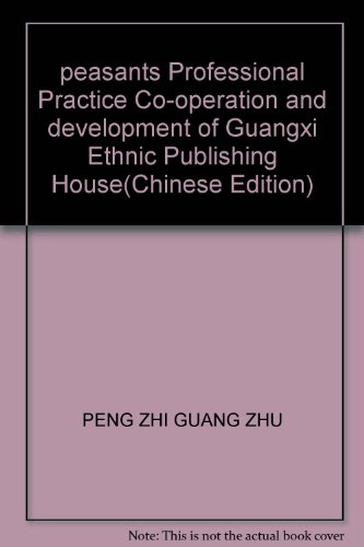 peasants Professional Practice Co-operation and development of Guangxi Ethnic Publishing House