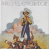 Pablo El Enterrador by Pablo El Enterrador (2005-05-04)