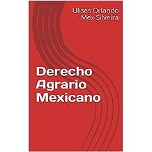 Derecho Agrario Mexicano