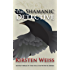 The Shamanic Detective (A Riga Hayworth Paranormal Mystery Book 3)