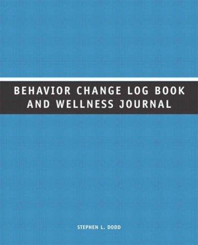 Behavior Change Log Book and Wellness Journal
