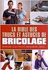 La bible des trucs et astuces de bricolage par Vinet