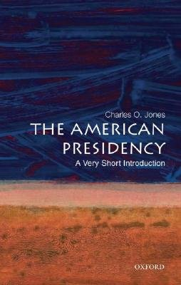 Download The American Presidency: A Very Short Introduction pdf epub