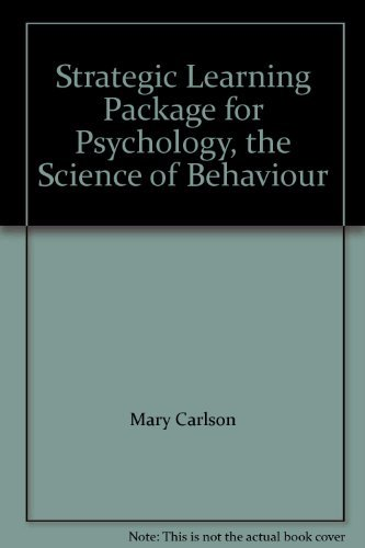 Strategic Learning Package for Psychology, the Science of Behaviour