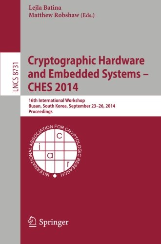 Cryptographic Hardware and Embedded Systems -- CHES 2014: 16th International Workshop, Busan, (Price General Purpose Tamper)