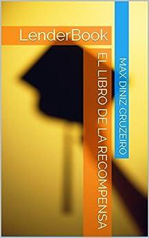 El Libro de la Recompensa (Spanish Edition) por [Diniz Cruzeiro, Max]