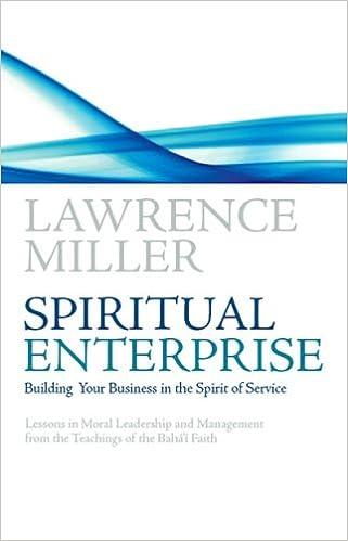 Kostenlose digitale Bücher zum Download Spiritual Enterprise: Building your business in the spirit of service PDF iBook 0853985073 by Lawrence M. Miller