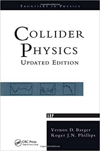 Collider Physics (Frontiers in Physics, V. 71.)